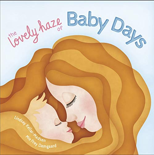 The Lovely Haze of Baby Days (English Edition)