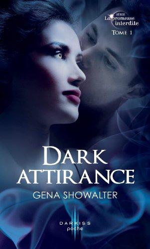 Dark attirance : T1 - La promesse interdite