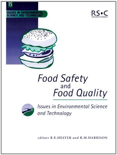 Food Safety and Food Quality (Issues in Environmental Science and Technology, 15)