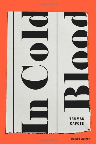 By Truman Capote - In Cold Blood (Reprint) (1/20/13)