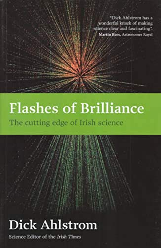 Flashes of Brilliance: The Cutting Edge of Irish Science
