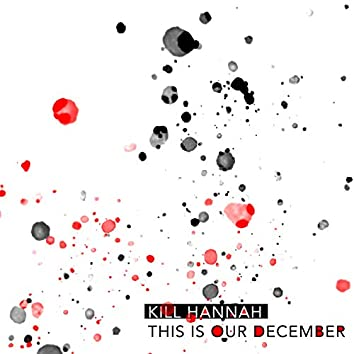 This Is Our December