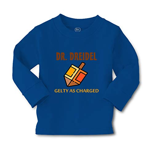 Kids Long Sleeve T Shirt Dr Dreidel Guilty as Charged Funny Humor Cotton Boy & Girl Clothes Funny Graphic Tee Royal Blue Design Only 3T