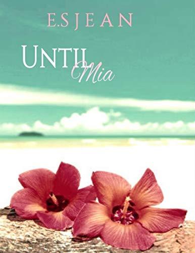 Until Mia (English Edition)