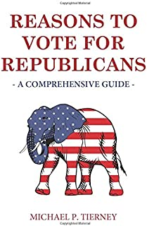 Reasons to Vote for Republicans: A Comprehensive Guide