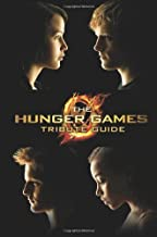 The Hunger Games Tribute Guide (Hunger Games Trilogy) by Scholastic (Illustrated, 7 Feb 2012) Paperback