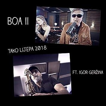 Tako Lijepa 2018 (feat. Igor Geržina)