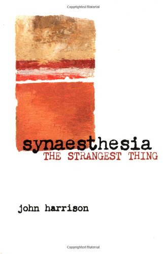 Download Synaesthesia: The Strangest Thing 0192632450