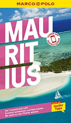 MARCO POLO Reiseführer Mauritius: Reisen mit Insider-Tipps. Inkl. kostenloser Touren-App (MARCO POLO Reiseführer E-Book)