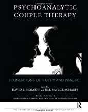 Psychoanalytic Couple Therapy: Foundations of Theory and Practice (The Library of Couple and Family Psychoanalysis)