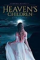 Heaven's Children: A Fairy Tale
