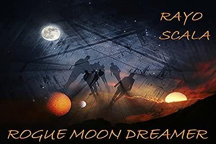 Rogue Moon Dreamer