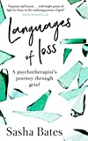 Languages of Loss: A psychotherapist's journey through grief (English Edition)