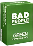 BAD PEOPLE - Green Expansion Pack - The Savage Party Game You Probably Shouldn't Play (100 New Question Cards)