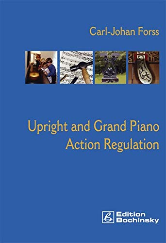 Upright and Grand Piano Action Regulation