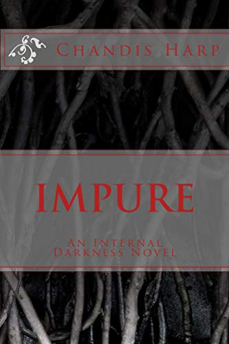 Impure (Internal Darkness Book 2) (English Edition)