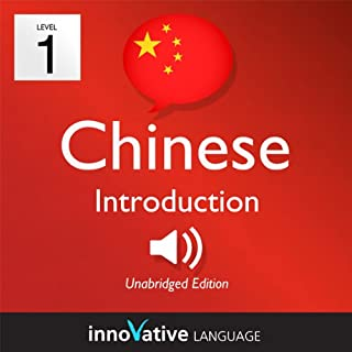 Learn Chinese - Level 1: Introduction to Chinese, Volume 1: Lessons 1-25                   By:                                                                                                                                 Innovative Language Learning                               Narrated by:                                                                                                                                 ChineseClass101.com                      Length: 6 hrs     Not rated yet     Overall 0.0