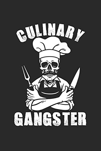 Culinary Gangster Cookbook Recipe Journal   Blank Recipe Book for Secret Family Recipes & Chefs: Lined Notebook Gift for Cooking Enthusiasts to Store ... Ingredient Lists and Store Shopping Lists!