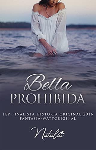 Bella prohibida de Natalia escritora