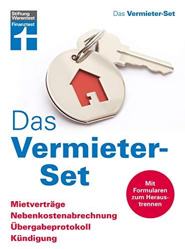 Das Vermieter-Set: Mietverträge, Nebenkostenabrrechnung, Übergabeprotokoll, Kündigung – Ihre Rechte als Vermieter – Alle relevanten Formulare