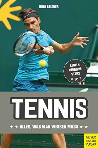 Tennis: Alles, was man wissen muss