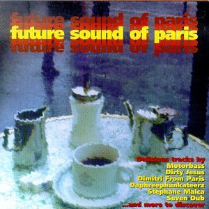 Future Sound of Paris by Various Artists