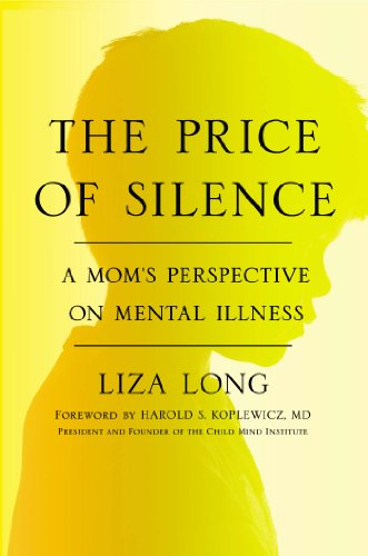 Image of The Price of Silence: A Mom's Perspective on Mental Illness