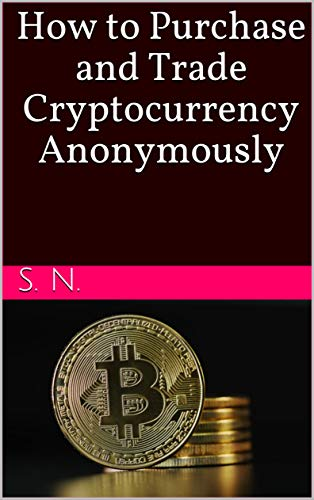 buy cryptocurrency anonymously
