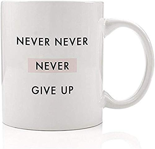 Keyboard cover Inspirational Coffee Oats Gift Idea Never Never Give Up Holidays Birthday Graduation Present Man Woman Family Employee Next So Winston Churchill Quote - Taza de cerámica de 350 ml