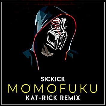Sickick - Momofuku (Kat-Rick Remix)