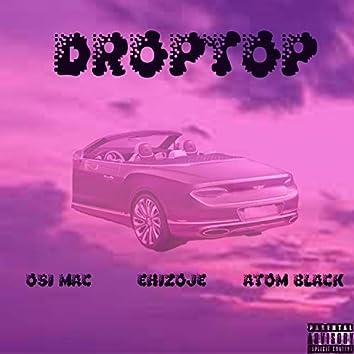 Droptop (feat. Osi Mac & Atom Black)
