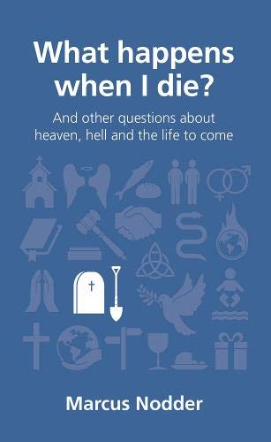 What Happens When I Die? (Questions Christians Ask)