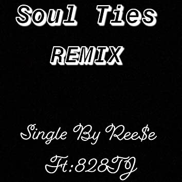 Soul Ties (Remix)