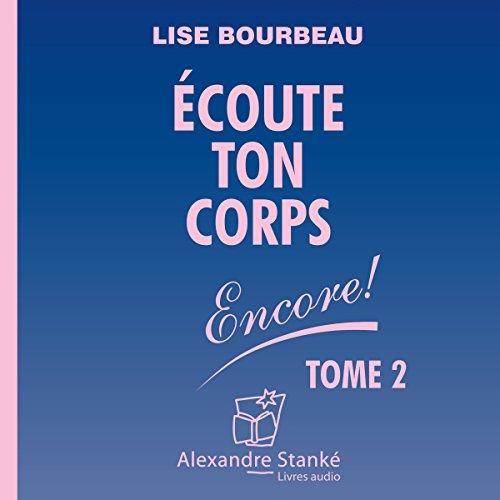 Écoute ton corps - Encore audiobook cover art
