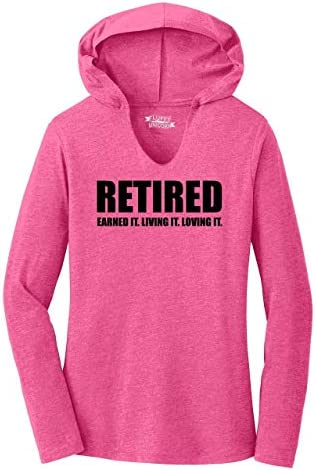 Ladies Hoodie Shirt Retired Earned It Living It Loving Cute Retirement Mom Dad Fuchsia Frost product image