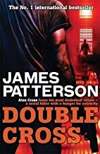 DOUBLE CROSS [Double Cross ] BY Patterson, James(Author)Mass Market Paperbound 01-Oct-2008