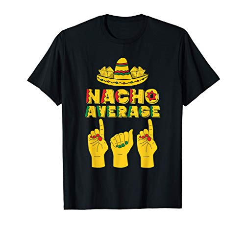 Herren Nacho Average Dad Cinco De Mayo Cool Sombrero Asl Papa T-Shirt