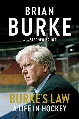 Burke's Law: A Life in Hockey (English Edition)