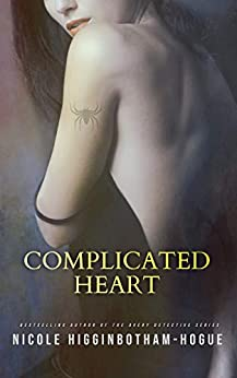 Complicated Heart (Avery Detective Agency Series Book 4) by [Nicole Higginbotham-Hogue]