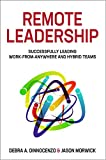 Remote Leadership: Successfully Leading Work-From-Anywhere and Hybrid Teams (English Edition)