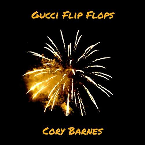 Gucci Flip Flops [Explicit] (Remix)