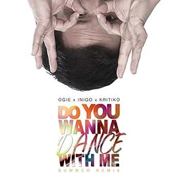 Do You Wanna Dance With Me (feat. Inigo Pascual, Kritiko) [Remix]