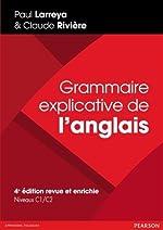 Grammaire explicative de l'anglais de Paul Larreya