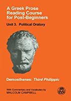 Greek Prose Reading Course for Post-Beginners 2: Political Oratory (A Greek Prose Course)