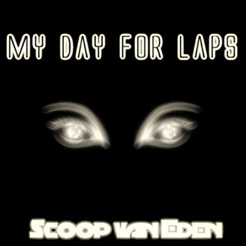 My Day For Laps