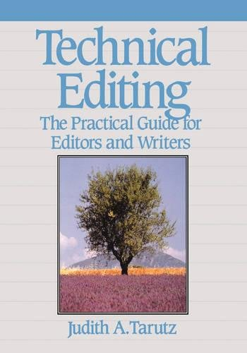 Technical Editing: The Practical Guide For Editors And...
