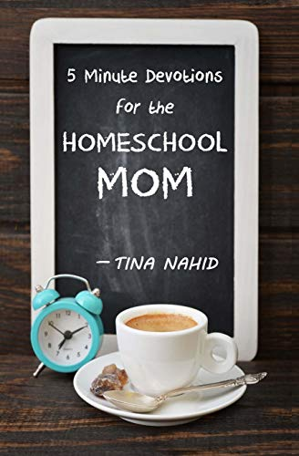 5 Minute Devotions for the Homeschool Mom