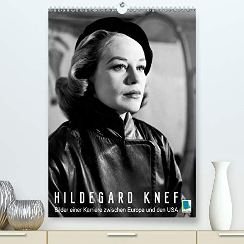 Hildegard Knef: Bilder einer Karriere zwischen Europa und den USA (Premium, hochwertiger DIN A2 Wandkalender 2021, Kunstdruck in Hochglanz)