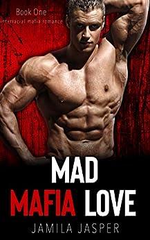 Mad Mafia Love: BWWM Romance Novel For Adults (Becoming A Riccardi Book 1) by [Jamila Jasper]