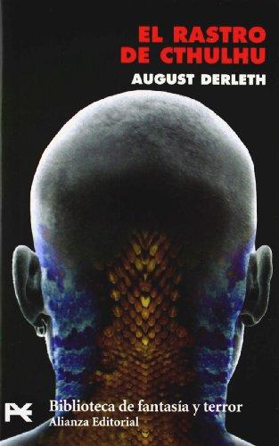 El rastro de Cthulhu: 8173 (El libro de bolsillo - Bibliotecas temáticas - Biblioteca de fantasía y terror)